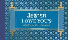 Jewish I Owe You's