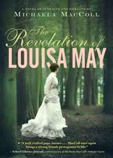 The Revelation of Louisa May:  A Guide to Eating Well and Saving Money by Wasting Less Food