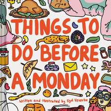 Things to Do Before a Monday