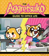 Aggretsuko's Guide to Office Life