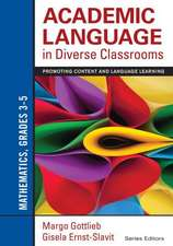 Academic Language in Diverse Classrooms: Mathematics, Grades 3–5: Promoting Content and Language Learning
