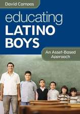 Educating Latino Boys: An Asset-Based Approach