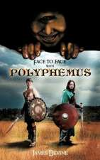 Face to Face with Polyphemus