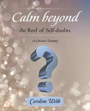 Calm Beyond the Reef of Self-Doubts