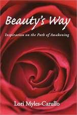 Beauty's Way:  Inspiration on the Path of Awakening