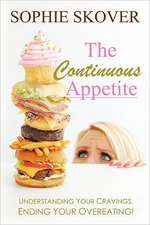 The Continuous Appetite