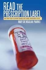 Read the Prescription Label