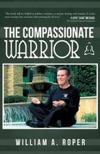 The Compassionate Warrior