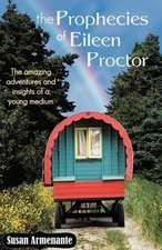 The Prophecies of Eileen Proctor