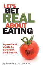 Let's Get Real about Eating