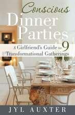 Conscious Dinner Parties