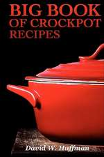 Big Book of Crock Pot Recipes
