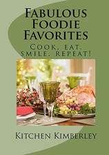 Fabulous Foodie Favorites