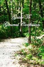 Guide to General Confession
