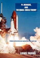 Pi, Monads, and the Quasi-Circle Theory