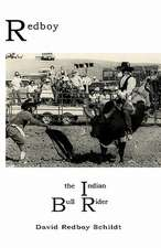 Redboy the Indian Bull Rider