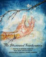 The Illustrated Frankenstein