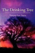 The Drinking Tree