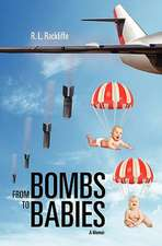From Bombs to Babies