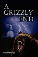 A Grizzly End