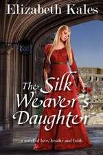 The Silk Weaver's Daughter