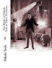 The Works of Nikola Tesla & Yakov Perelman