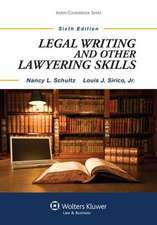 Legal Writing and Other Lawyering Skills, Sixth Edition