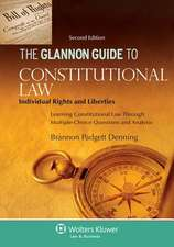 The Glannon Guide to Constitutional Law:  Learning Constitutional Law Through Multiple-Choice Questions and Analysis