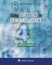 Using Statistics in Criminal Justice