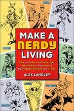 Make a Nerdy Living