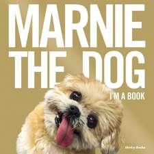 Marnie the Dog: I'm a Book