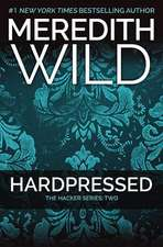 Hardpressed: The Hacker Series #2