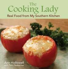 Cooking Lady, The: Real Food from My Southern Kitchen