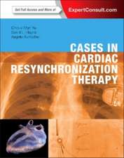Cases in Cardiac Resynchronization Therapy: Expert Consult - Online and Print