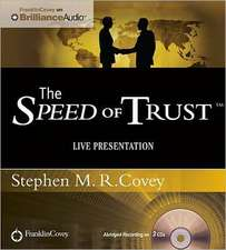 The Speed of Trust:  Live Presentation