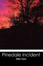 Pinedale Incident