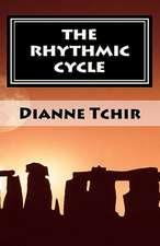 The Rhythmic Cycle