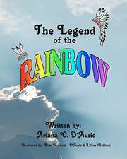 The Legend of the Rainbow