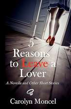 5 Reasons to Leave a Lover