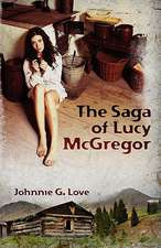 The Saga of Lucy McGregor