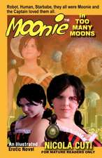 Moonie in Too Many Moons