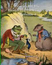 Stories of the Green Forest Critters