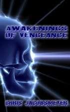 Awakenings of Vengeance