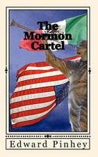 The Mormon Cartel