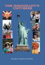 The Immigrant's Universe