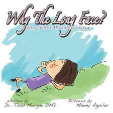 Why the Long Face:  A Book about Thumb Sucking