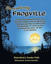 Remembering Frogville