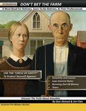 Don't Bet the Farm - Workbook