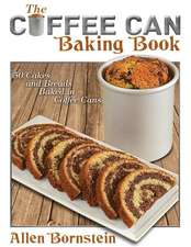 The Coffee Can Baking Book:  50 Cakes and Breads Baked in Coffee Cans