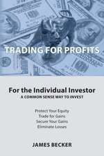 Trading for Profits